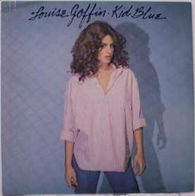 Louise Goffin - 1979 Kid Blue